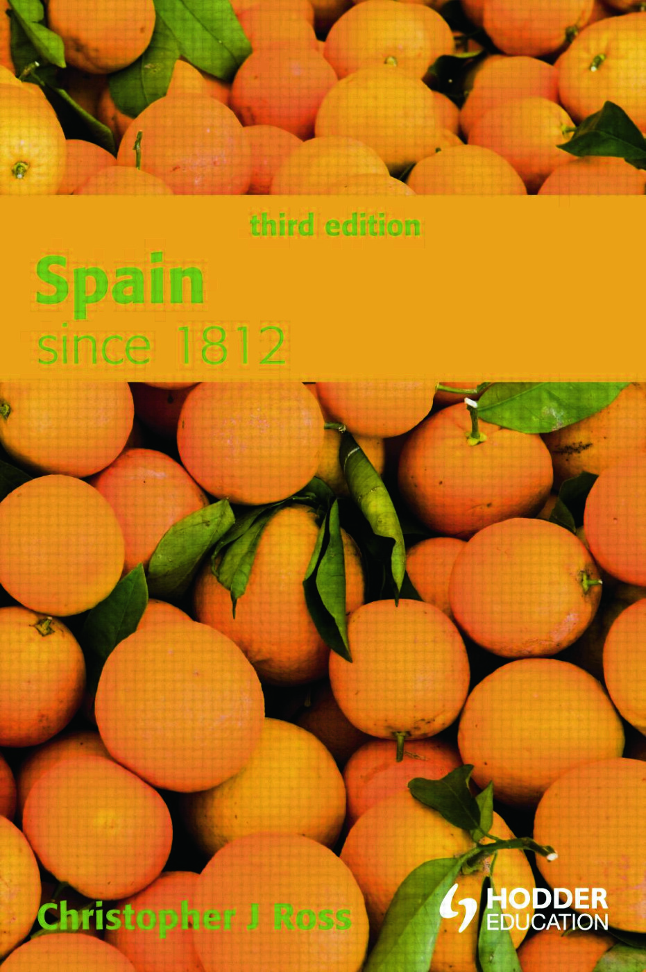 Spain since 1812: 3rd Edition (Paperback) book cover