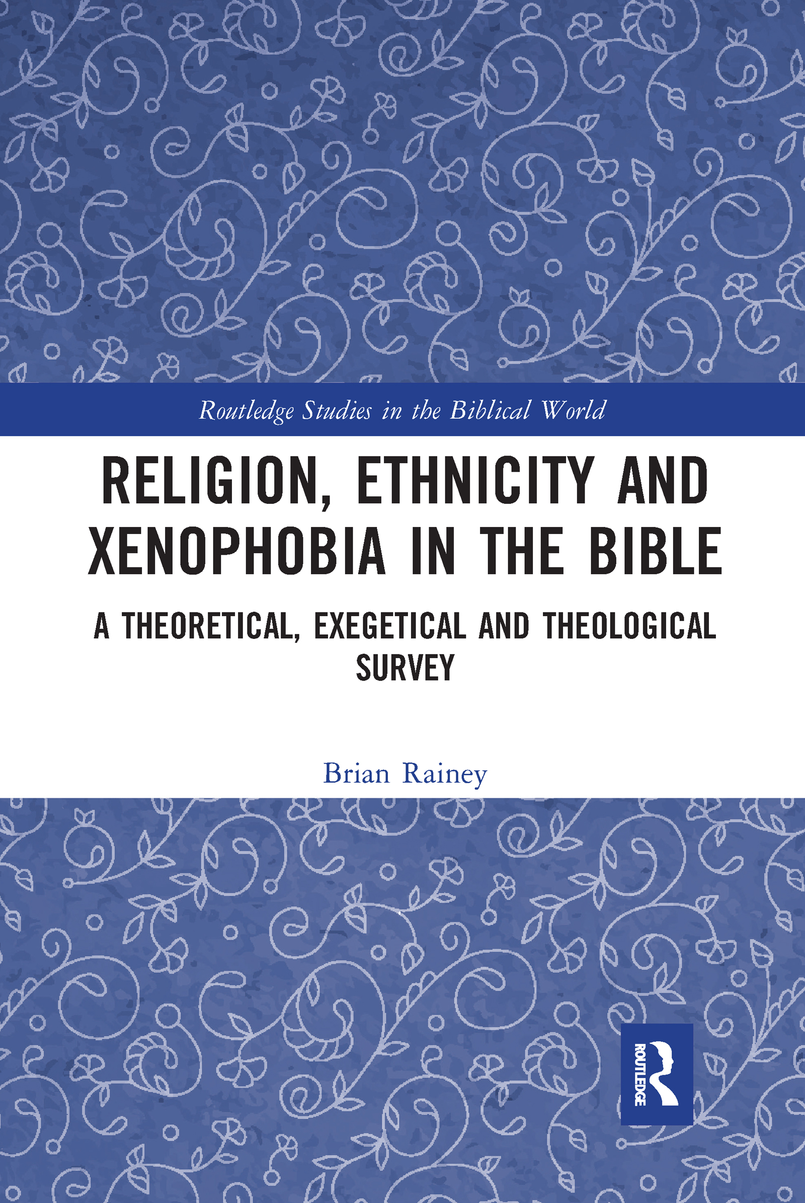 Religion, Ethnicity and Xenophobia in the Bible
