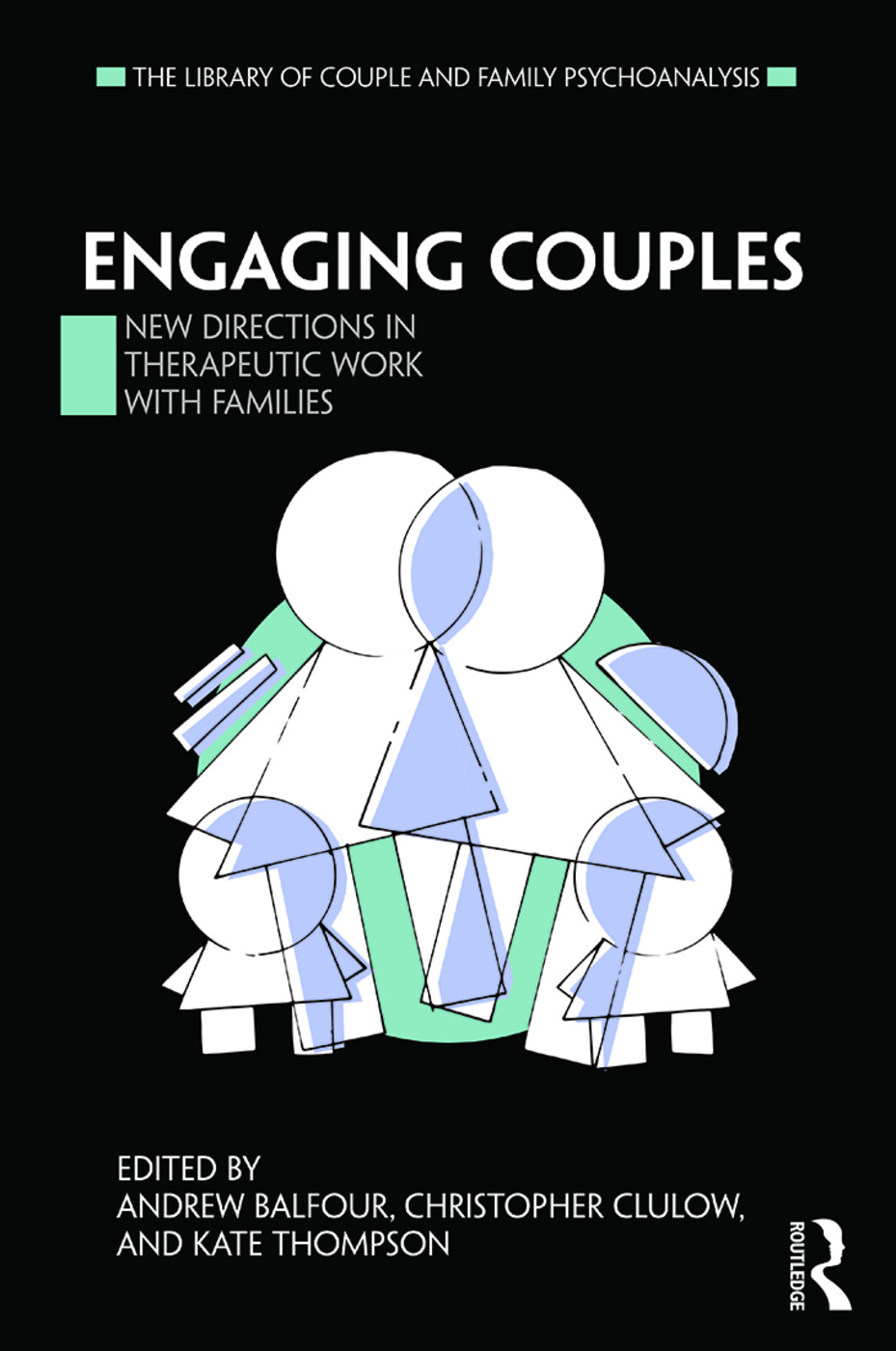 Engaging Couples: New Directions in Therapeutic Work with Families, 1st Edition (Paperback) book cover