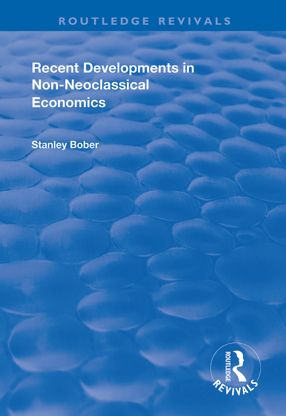 Recent Developments in Non-neoclassical Economics book cover