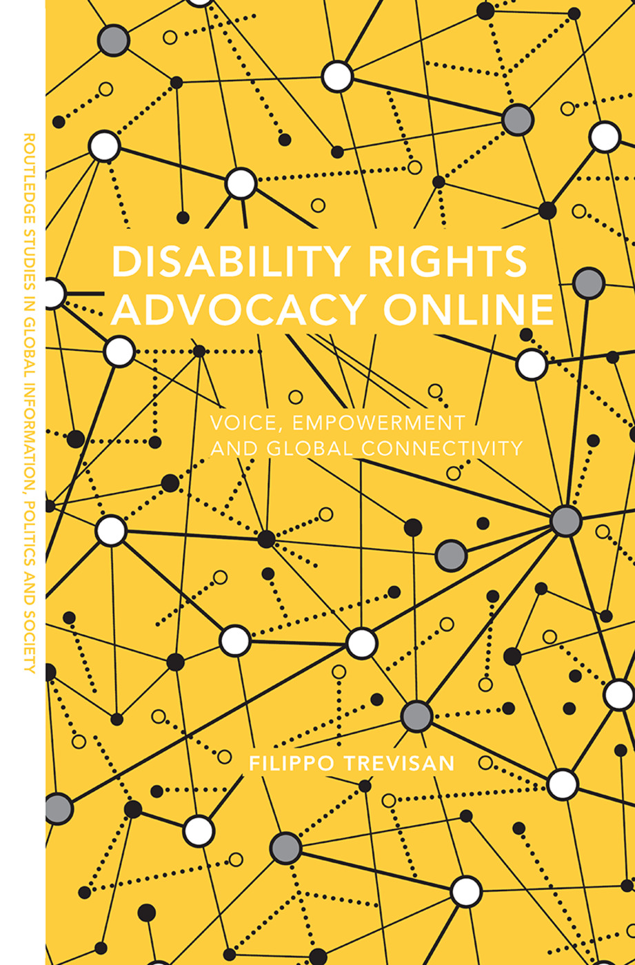 Disability Rights Advocacy Online: Voice, Empowerment and Global Connectivity, 1st Edition (Paperback) book cover