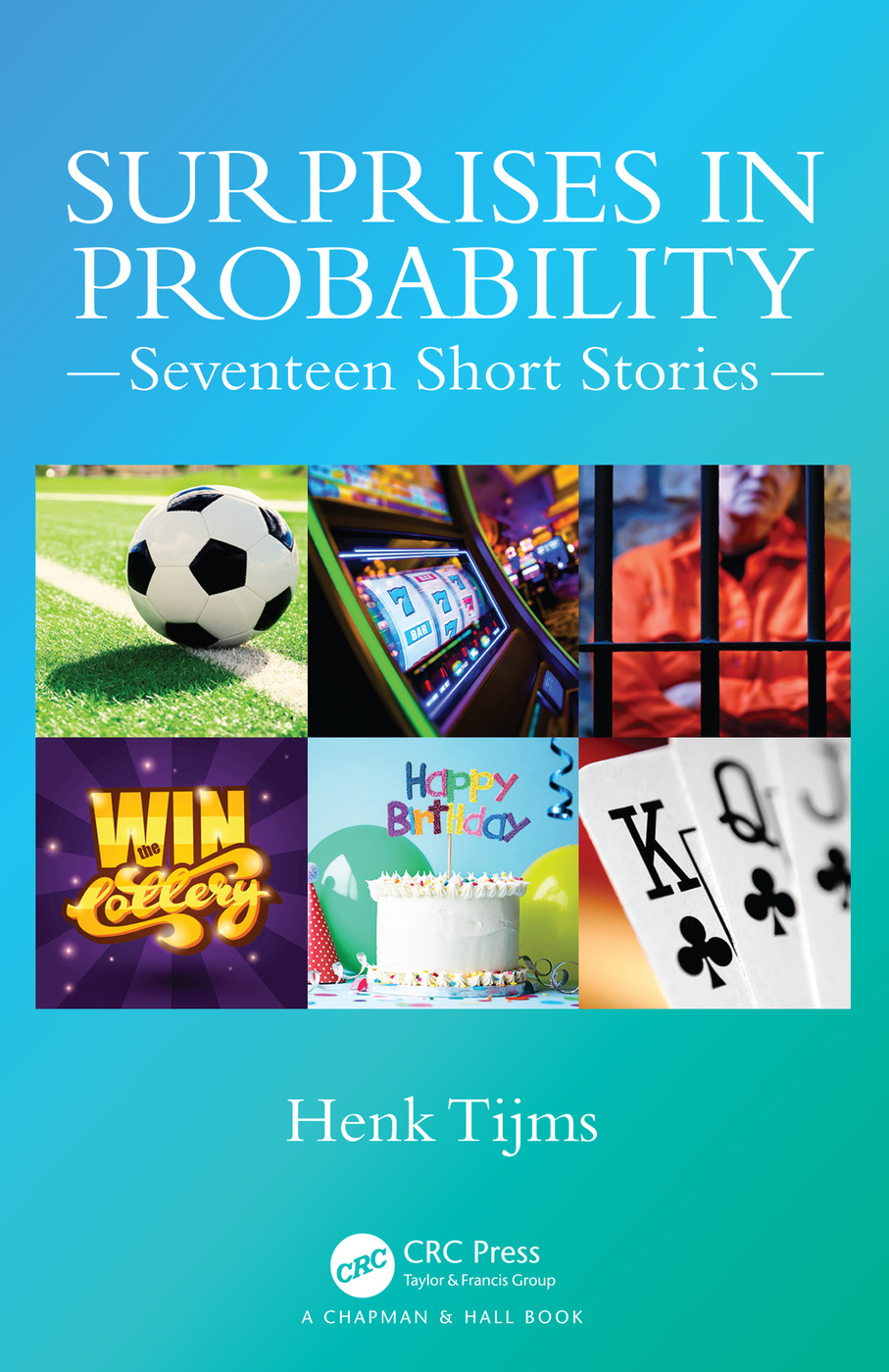 Surprises in Probability: Seventeen Short Stories, 1st Edition (Paperback) book cover