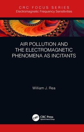 Air Pollution and the Electromagnetic Phenomena as Incitants: 1st Edition (Hardback) book cover