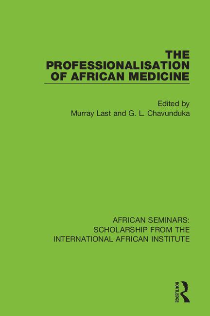 The Professionalisation of African Medicine book cover