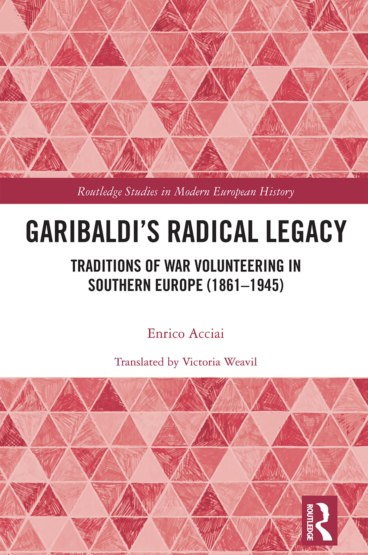 Garibaldi's Radical Legacy