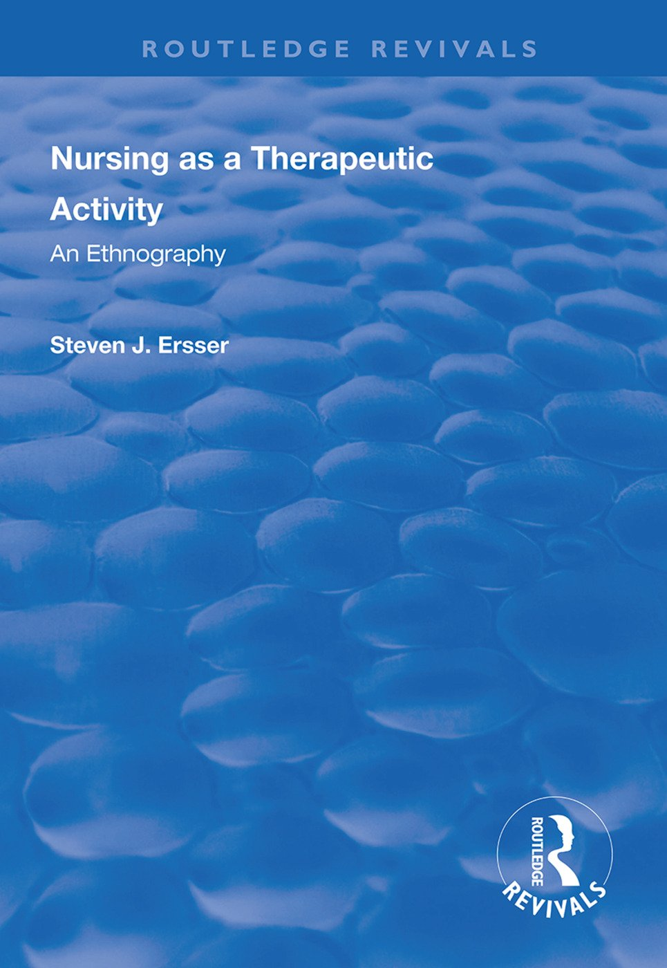 Nursing as a Therapeutic Activity: An Ethnography book cover