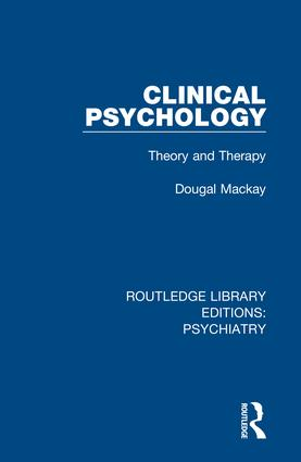 Clinical Psychology: Theory and Therapy, 1st Edition (Hardback) book cover