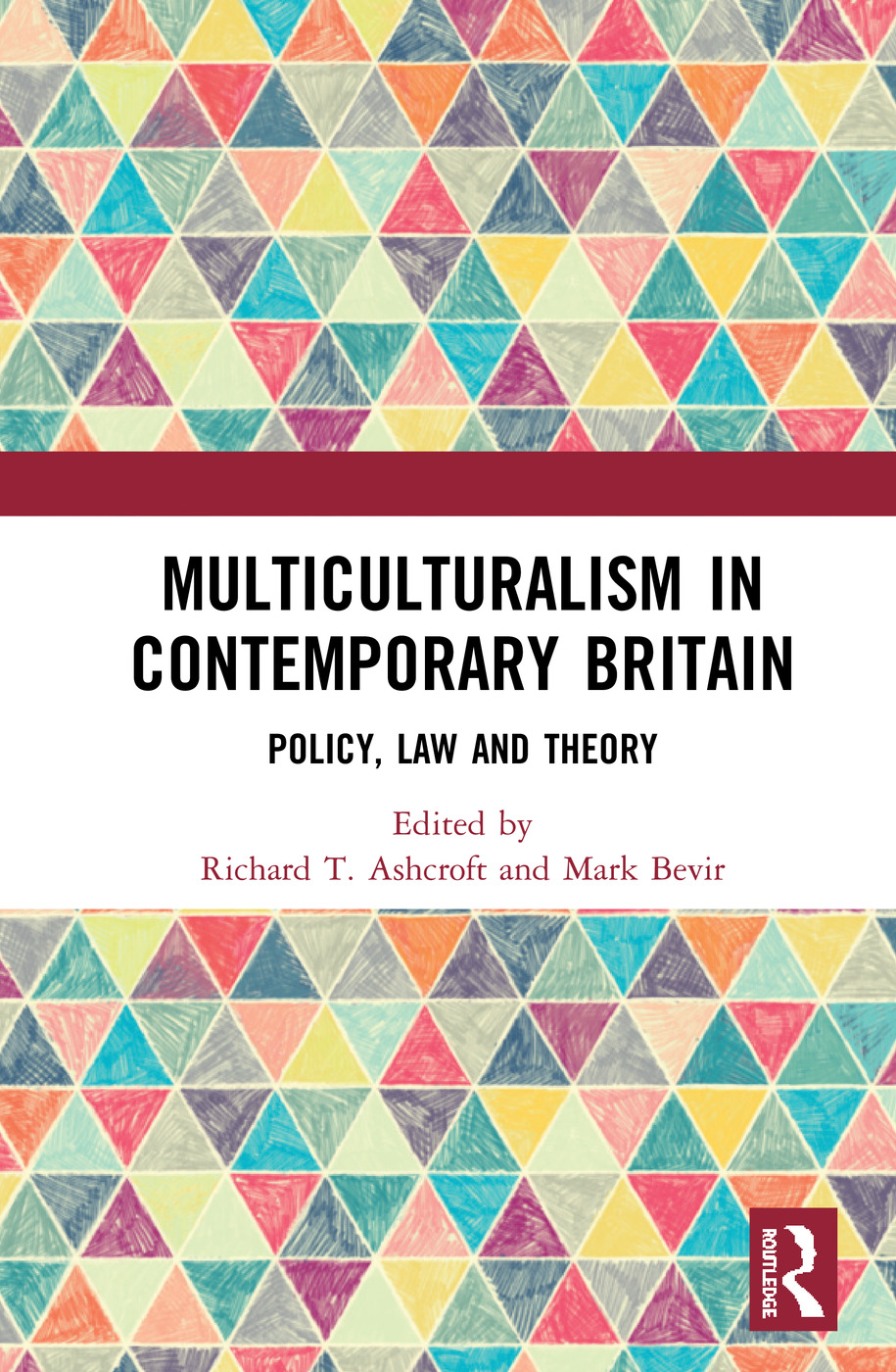 Multiculturalism in Contemporary Britain: Policy, Law and Theory, 1st Edition (Hardback) book cover