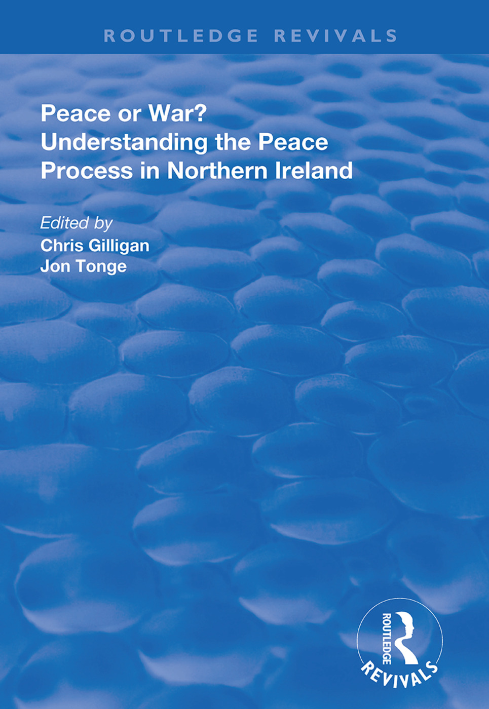 Peace or War?: Understanding the Peace Process in Northern Ireland, 1st Edition (Hardback) book cover