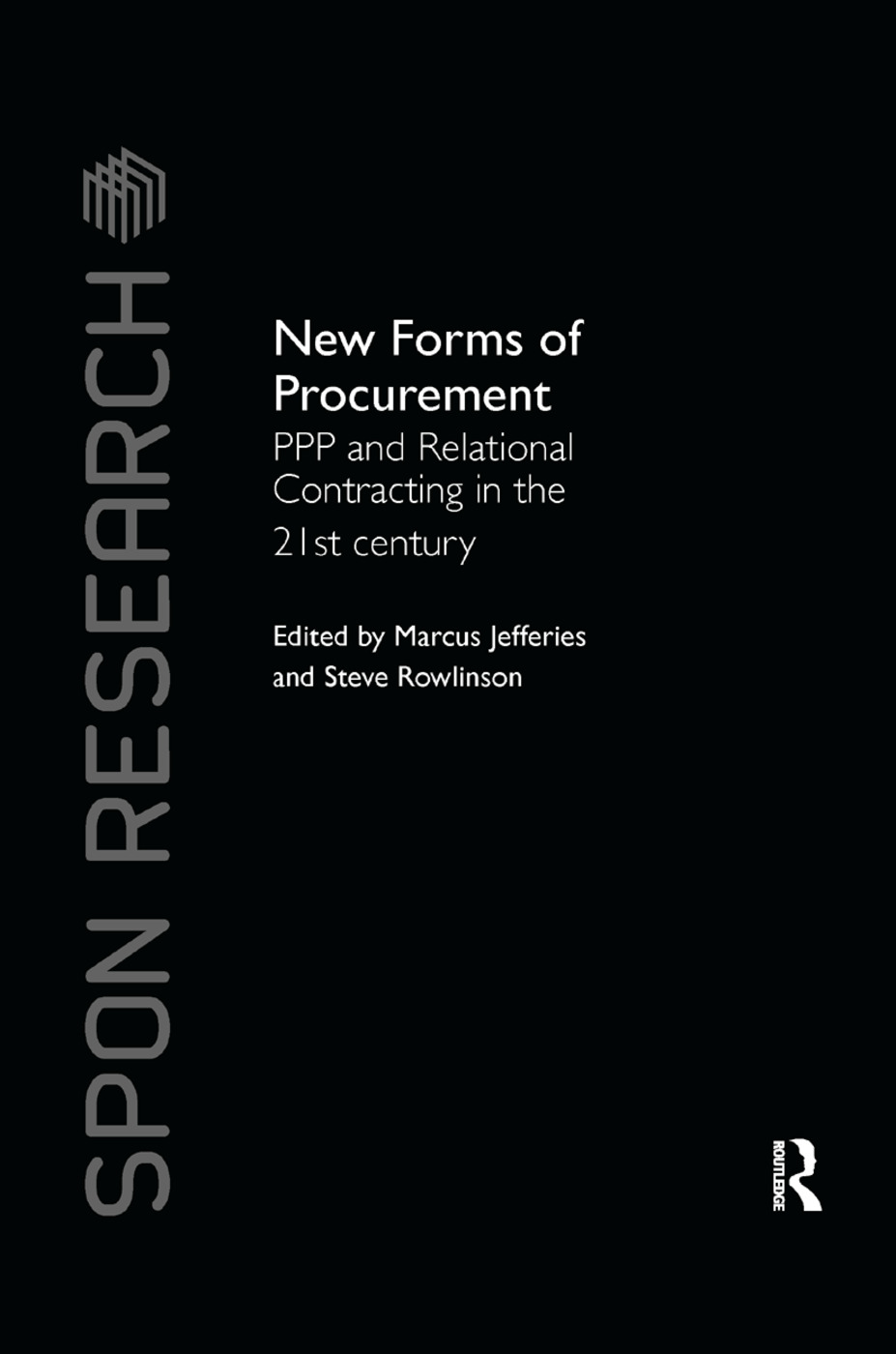 New Forms of Procurement: PPP and Relational Contracting in the 21st Century book cover