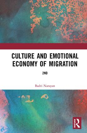 Culture and Emotional Economy of Migration: 2nd Edition (Hardback) book cover