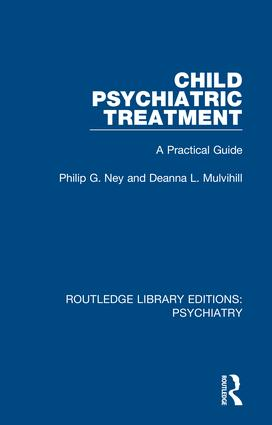 Child Psychiatric Treatment: A Practical Guide, 1st Edition (Hardback) book cover