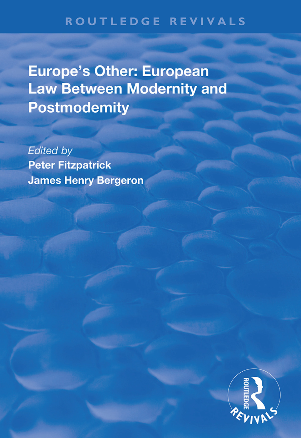Europe's Other: European Law Between Modernity and Post Modernity book cover
