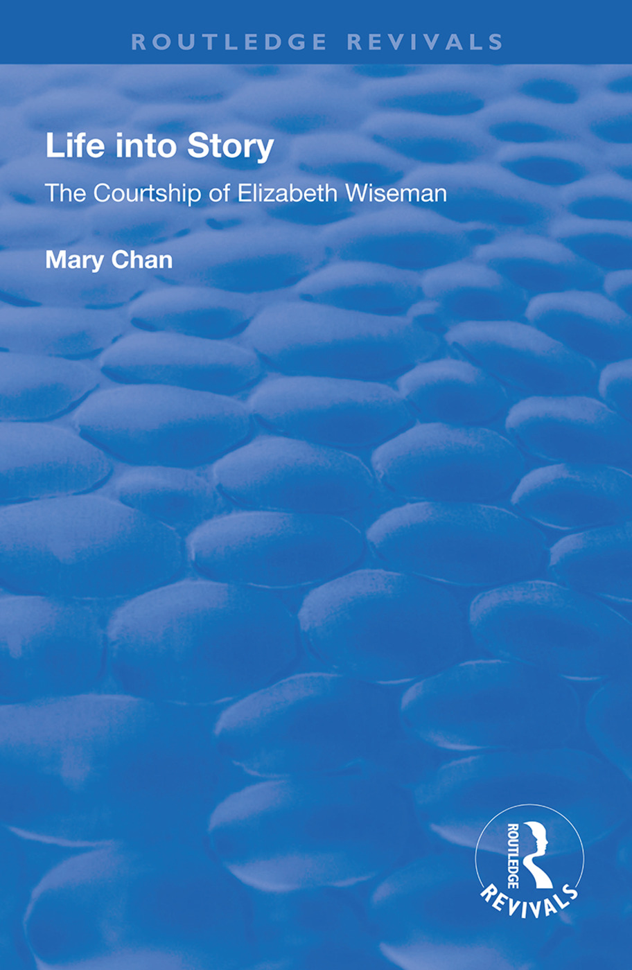 Life into Story: Courtship of Elizabeth Wiseman book cover