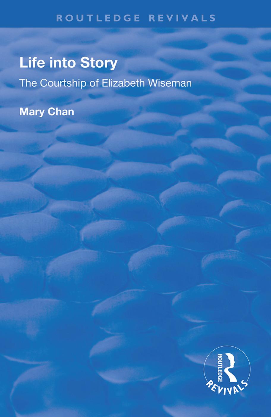 Life into Story: Courtship of Elizabeth Wiseman book cover