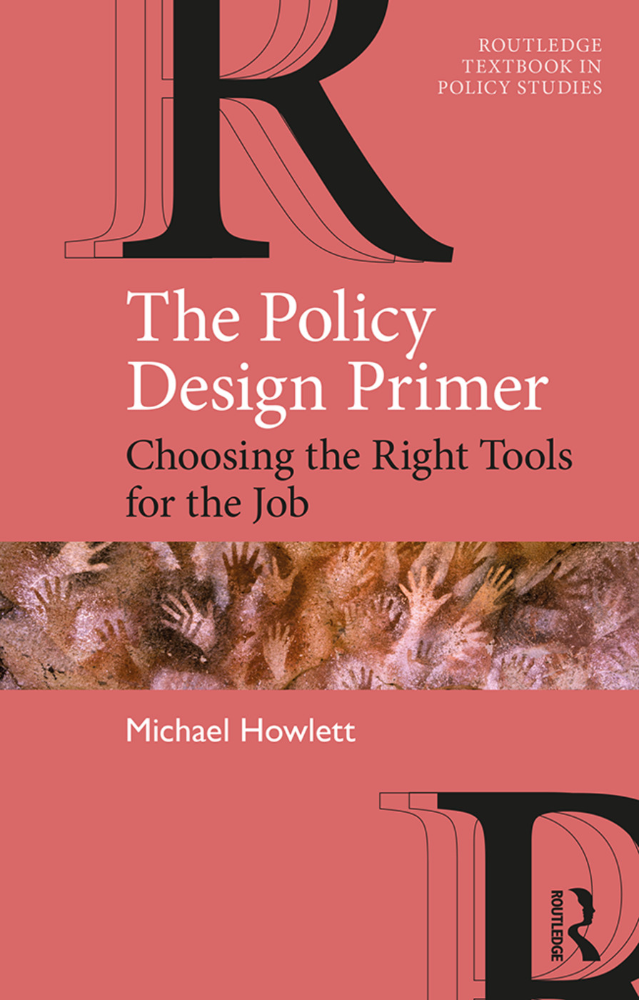 The Policy Design Primer: Choosing the Right Tools for the Job book cover