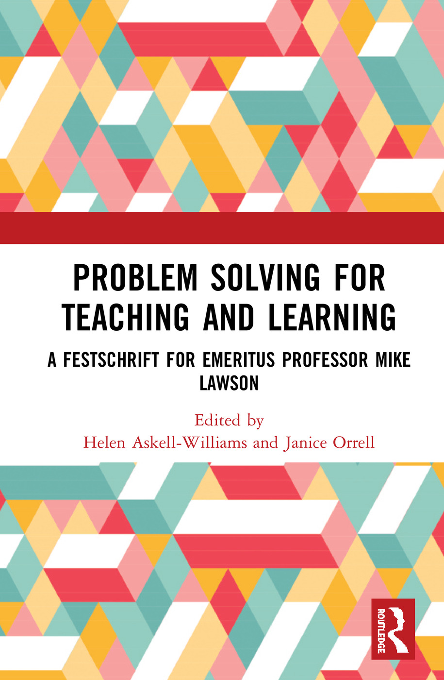 Problem Solving for Teaching and Learning: A Festschrift in Honour of Mike Lawson book cover