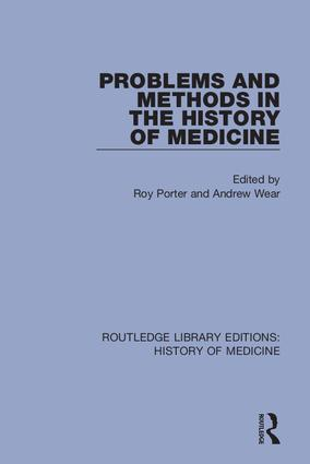 Problems and Methods in the History of Medicine book cover