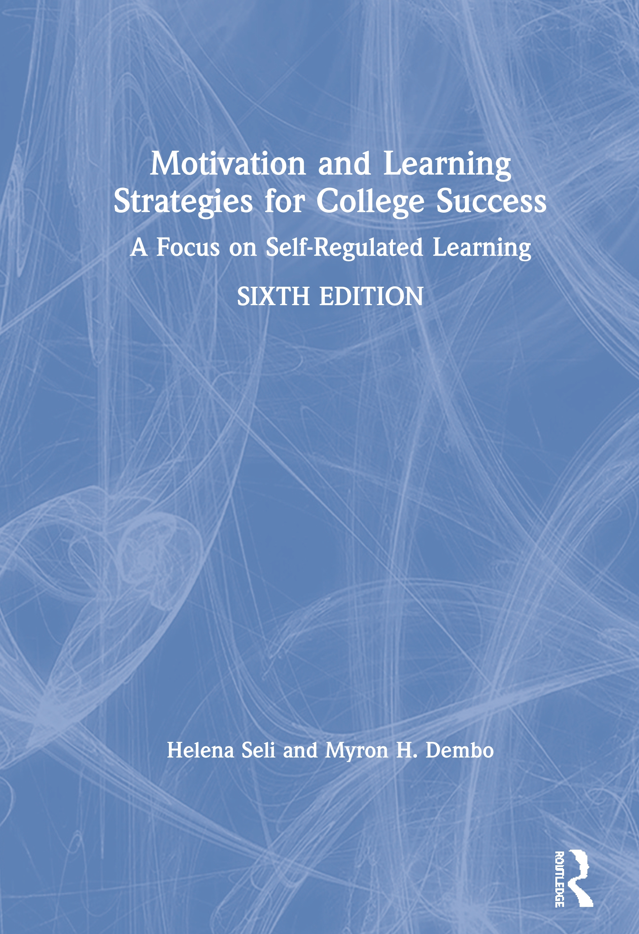 Motivation and Learning Strategies for College Success: A Focus on Self-Regulated Learning book cover