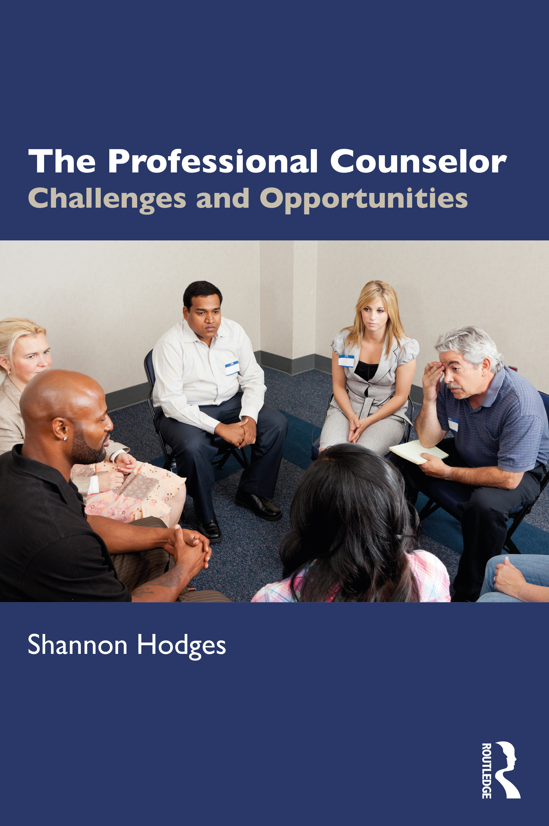 The Professional Counselor: Challenges and Opportunities book cover