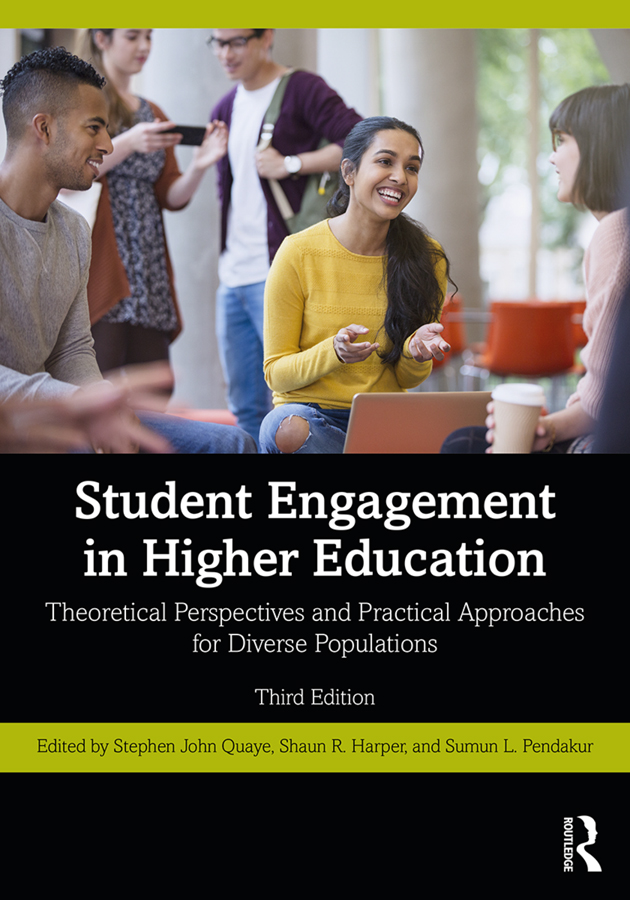 Student Engagement in Higher Education: Theoretical Perspectives and Practical Approaches for Diverse Populations book cover