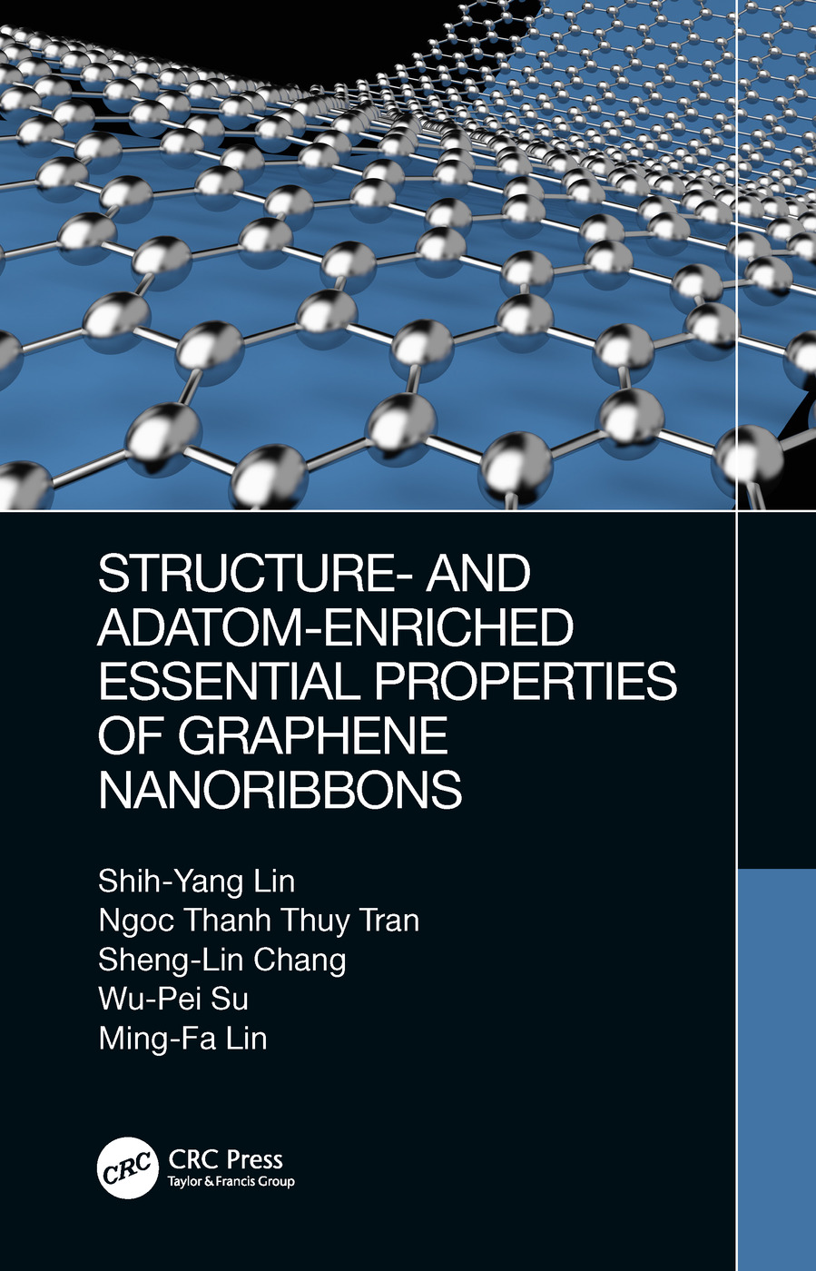 Structure- and Adatom-Enriched Essential Properties of Graphene Nanoribbons book cover