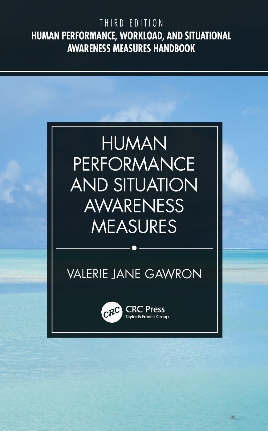 Human Performance and Situation Awareness Measures book cover