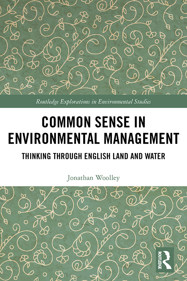 Common Sense in Environmental Management: Thinking Through English Land and Water, 1st Edition (Hardback) book cover