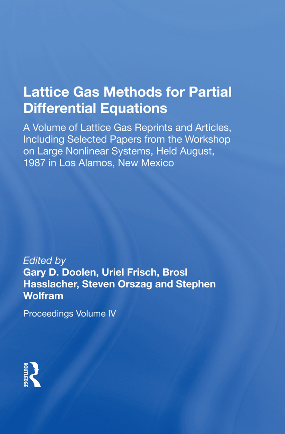 Lattice Gas Methods For Partial Differential Equations: 1st Edition (Paperback) book cover