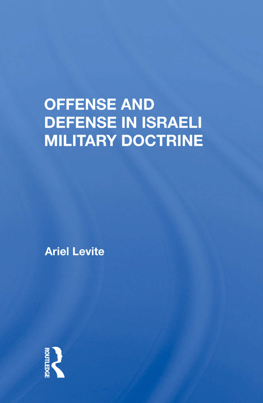 Offense and Defense in Israeli Military Doctrine