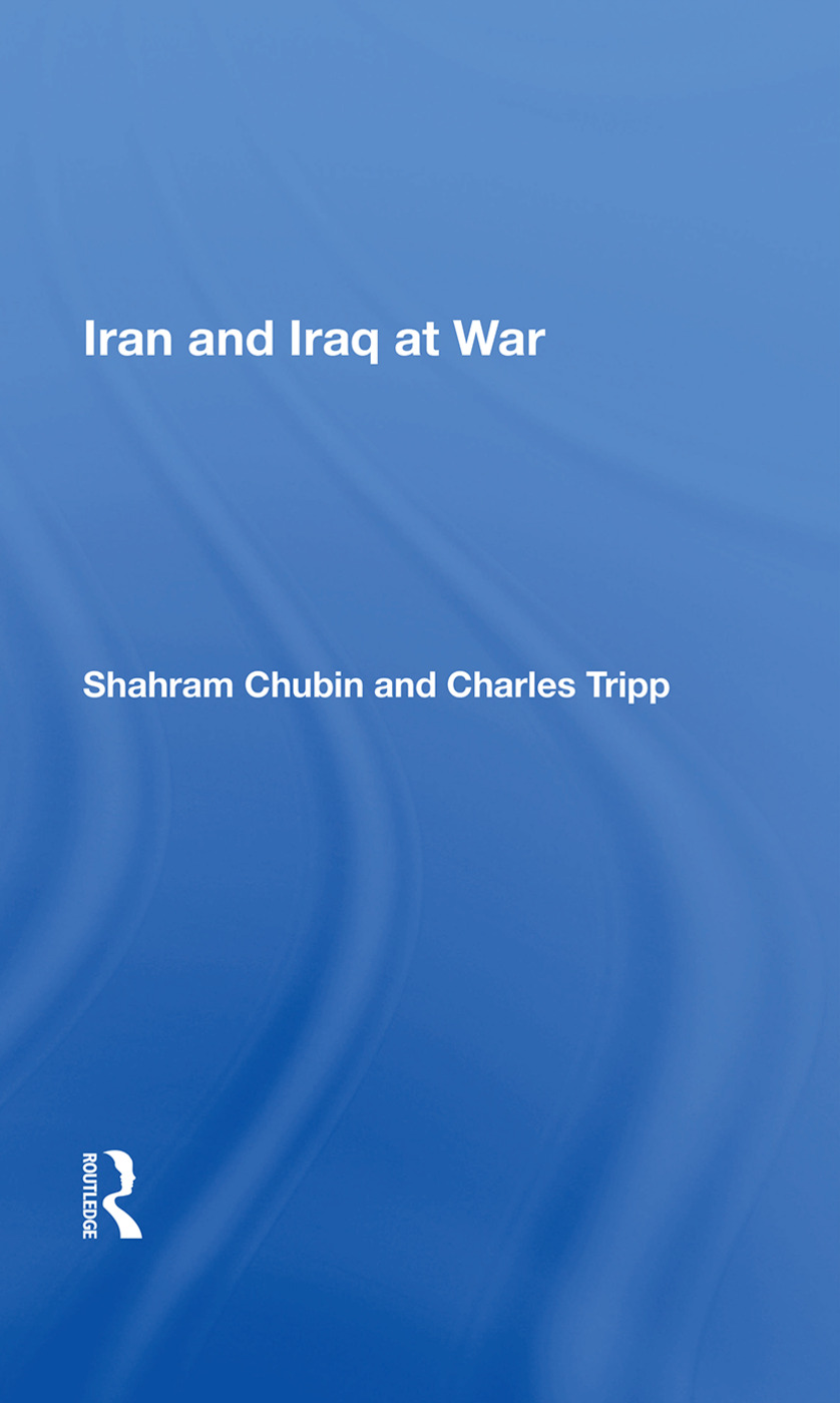 Iran And Iraq At War: 1st Edition (e-Book) book cover
