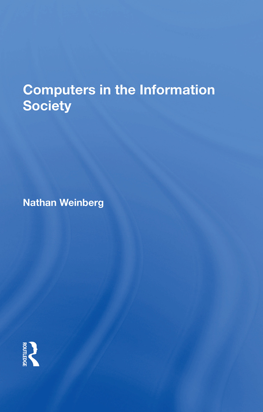 Computers In The Information Society: 1st Edition (Paperback) book cover