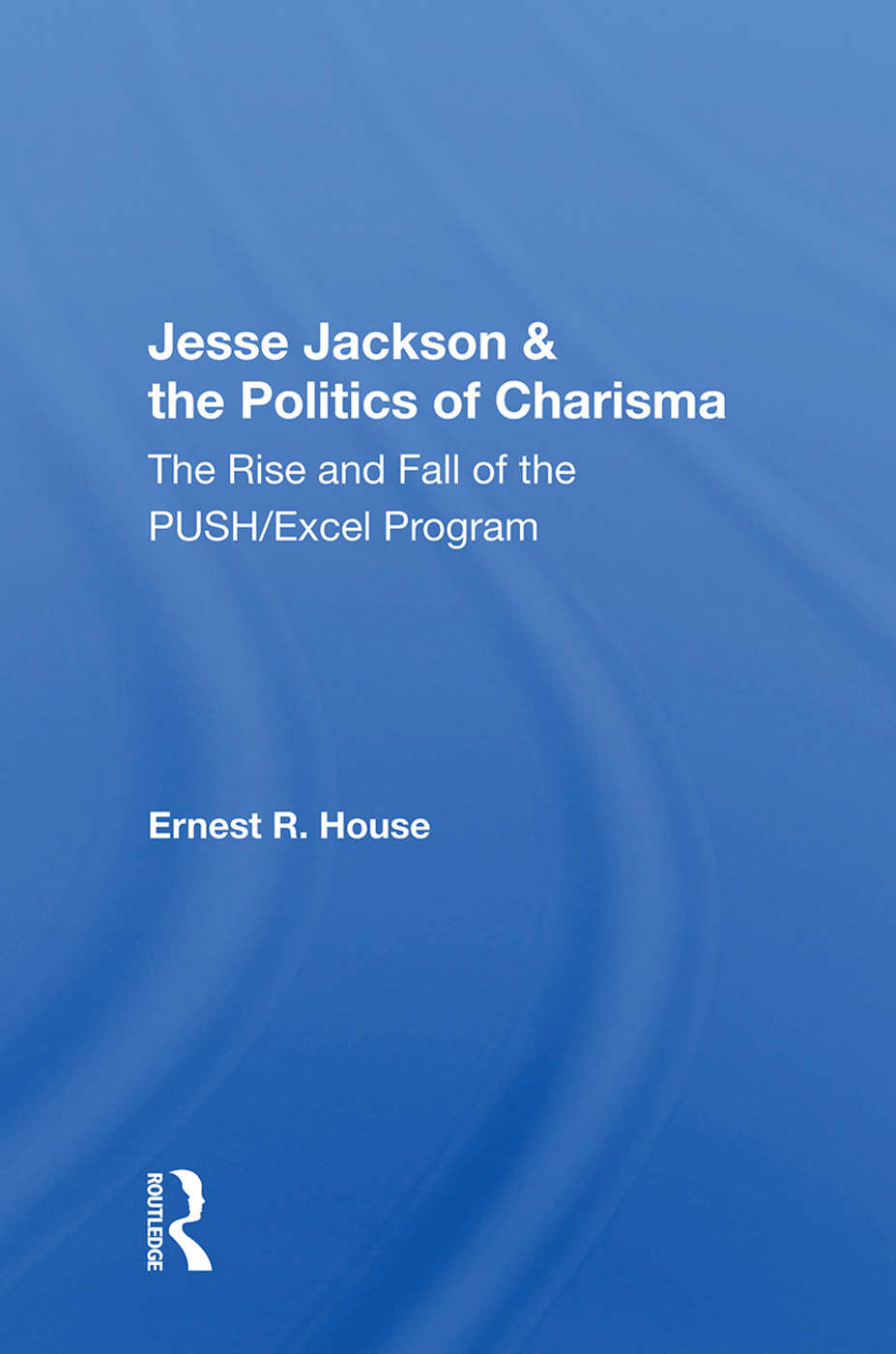 Jesse Jackson & the Politics of Charisma
