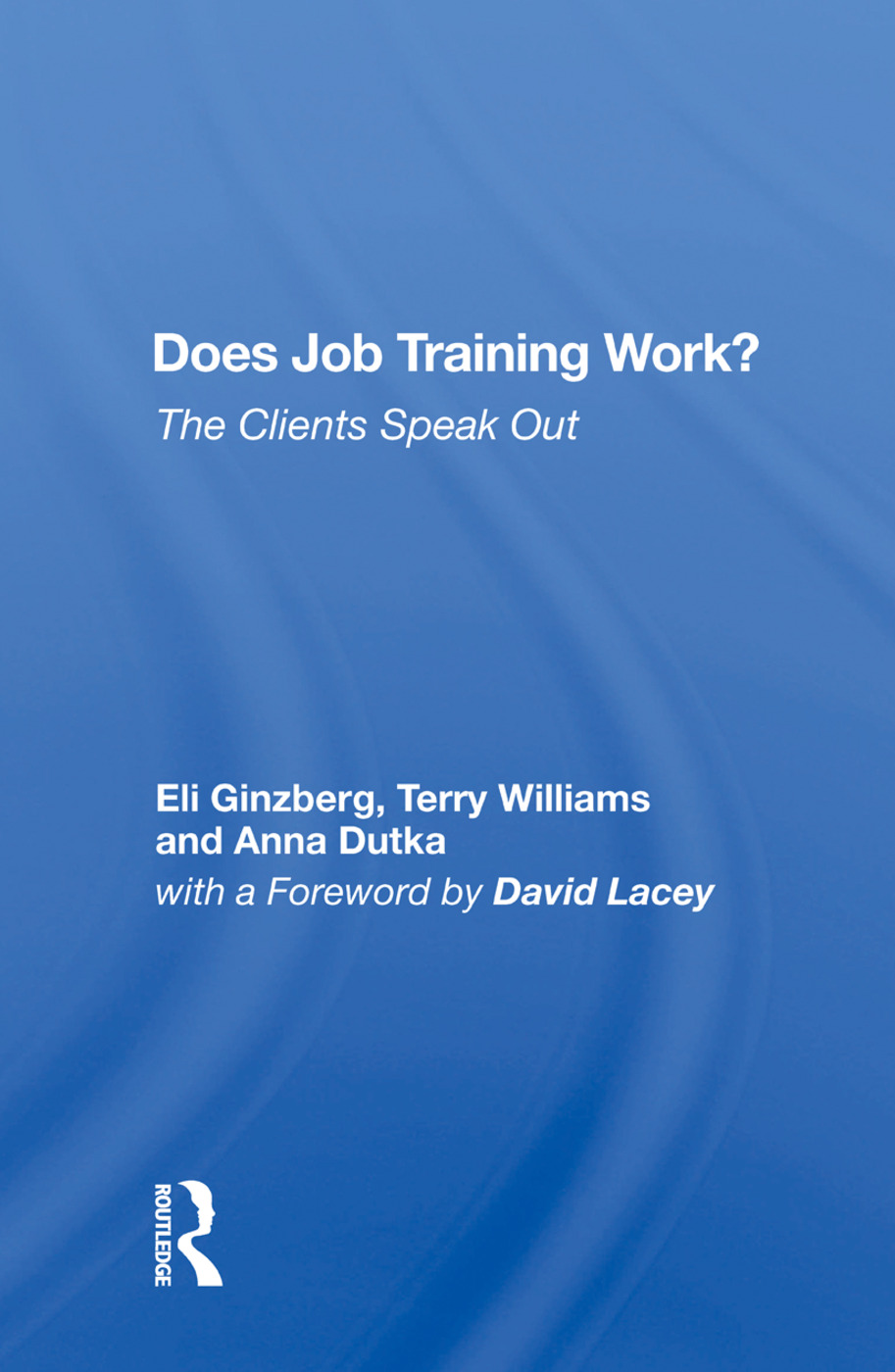 Does Job Training Work?: The Clients Speak Out, 1st Edition (Hardback) book cover