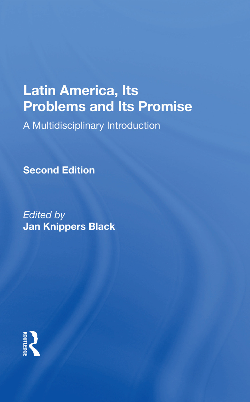 Latin America, Its Problems And Its Promise: A Multidisciplinary Introduction, Second Edition, 2nd Edition (Paperback) book cover