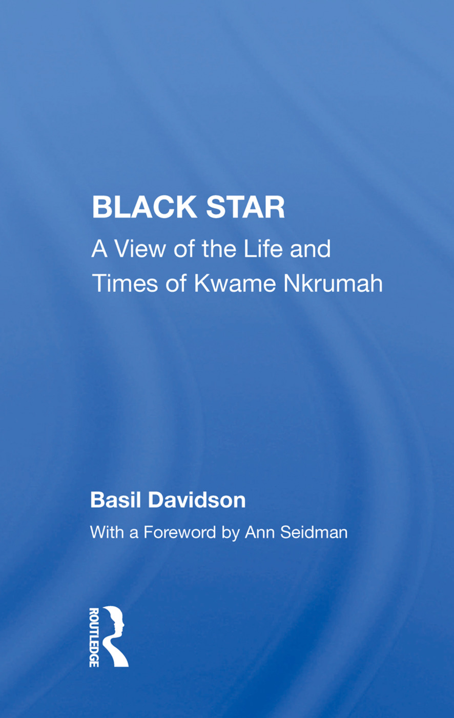 Black Star: A View Of The Life And Times Of Kwame Nkrumah book cover