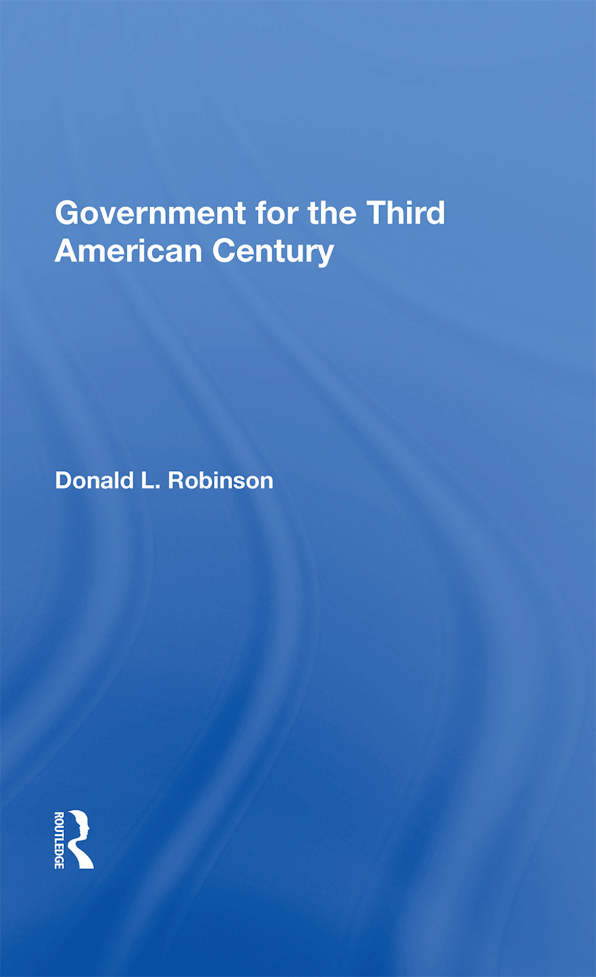 Government For The Third American Century: 1st Edition (e-Book) book cover