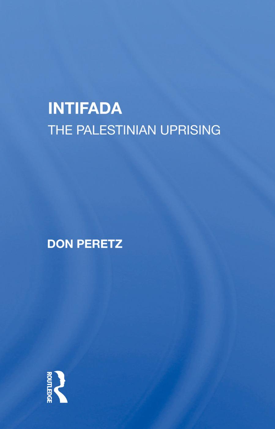 Intifada: The Palestinian Uprising, 1st Edition (Hardback) book cover