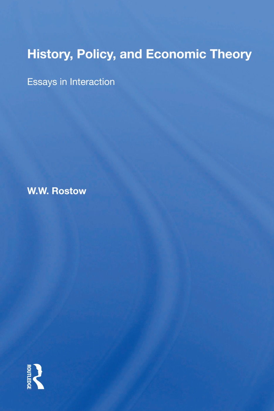 History, Policy, And Economic Theory: Essays In Interaction, 1st Edition (Paperback) book cover
