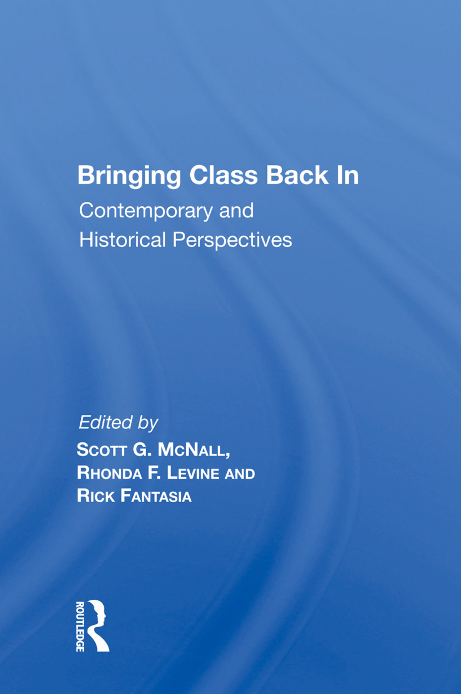 Bringing Class Back In