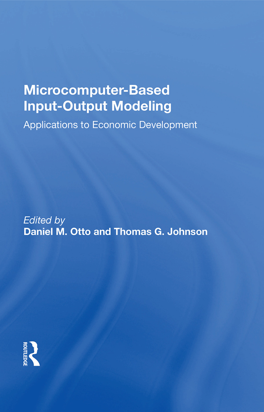 Microcomputer Based Input-output Modeling: Applicatons To Economic Development, 1st Edition (Paperback) book cover