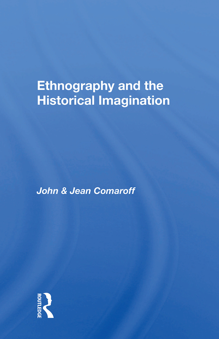 Ethnography and the Historical Imagination book cover