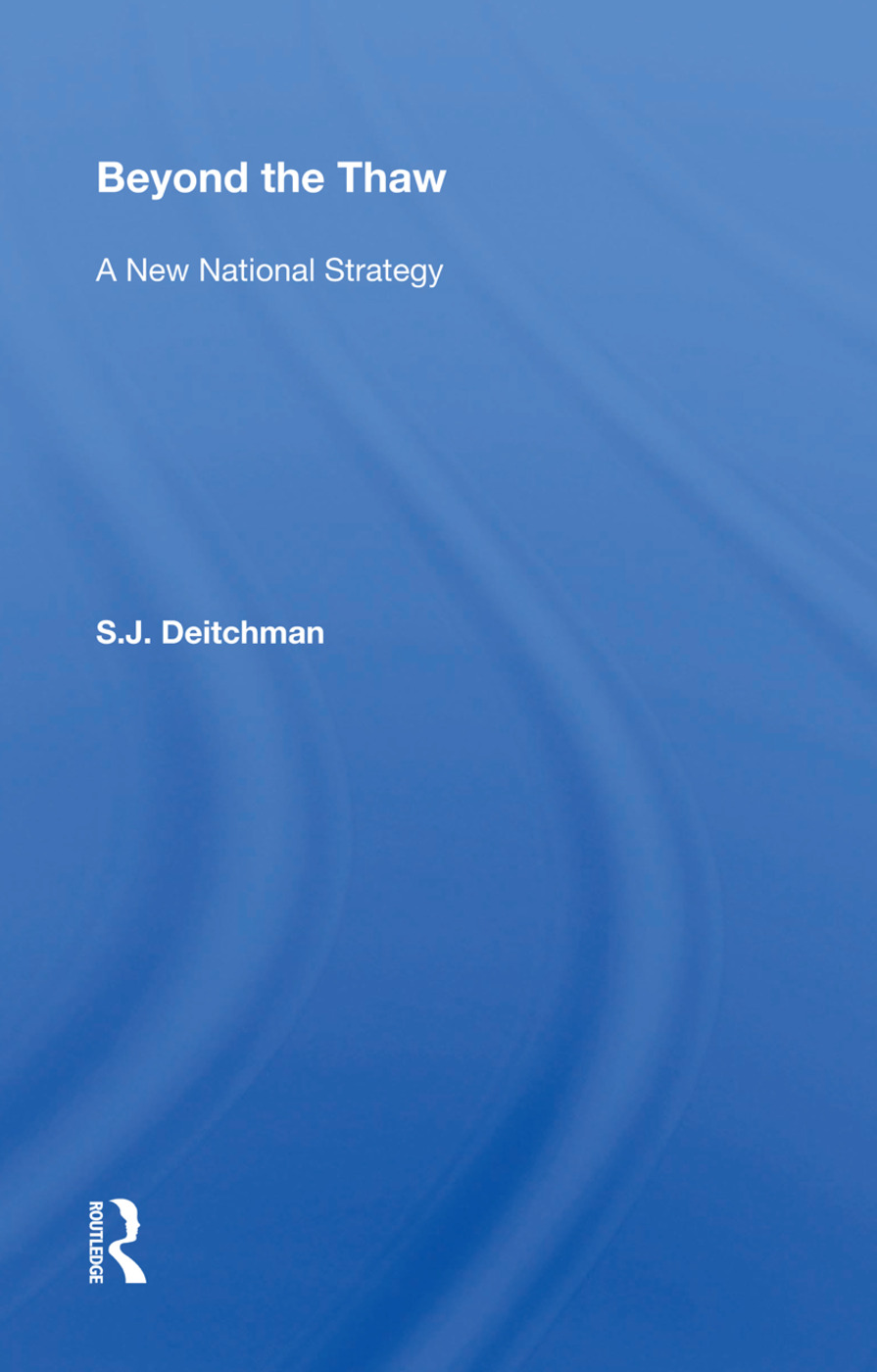 Beyond The Thaw: A New National Strategy, 1st Edition (Paperback) book cover