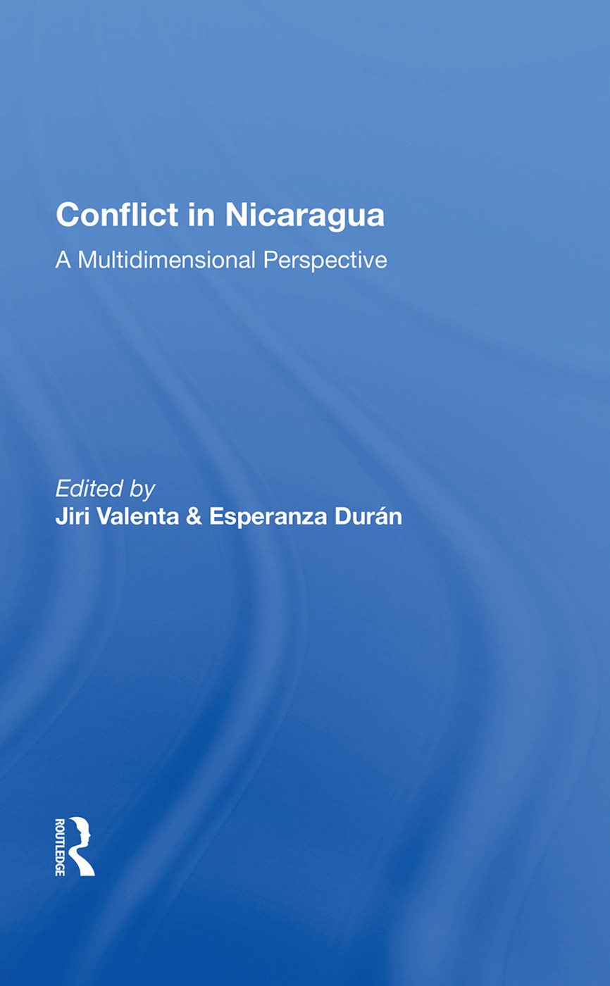 Conflict In Nicaragua: A Multidimensional Perspective, 1st Edition (Hardback) book cover