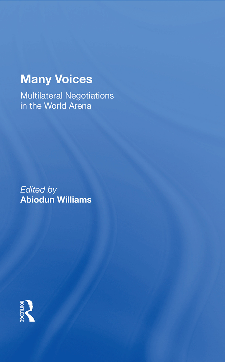 Many Voices: Multilateral Negotiations In The World Arena, 1st Edition (Paperback) book cover