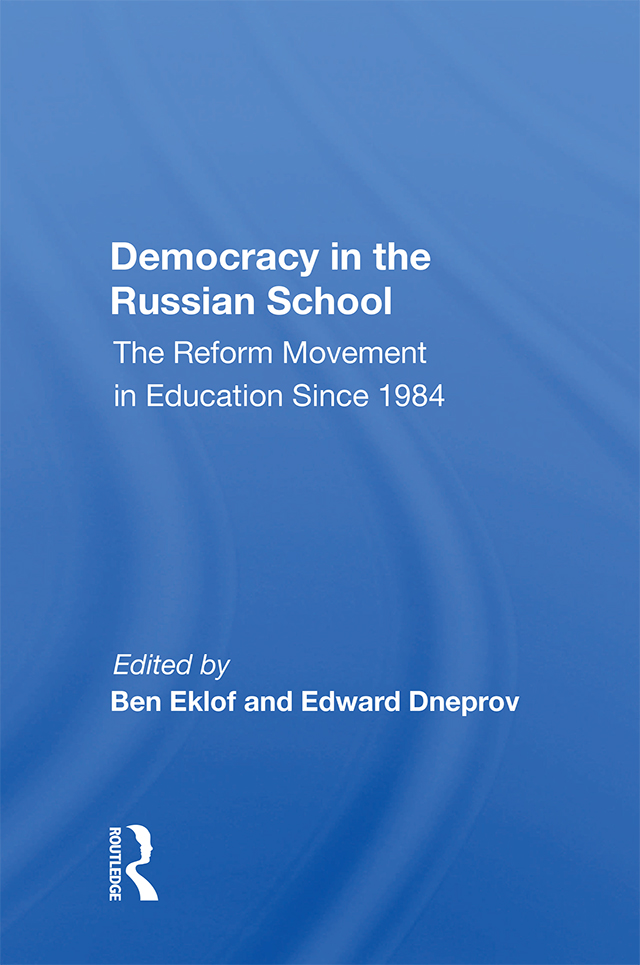 Democracy In The Russian School: The Reform Movement In Education Since 1984, 1st Edition (Paperback) book cover