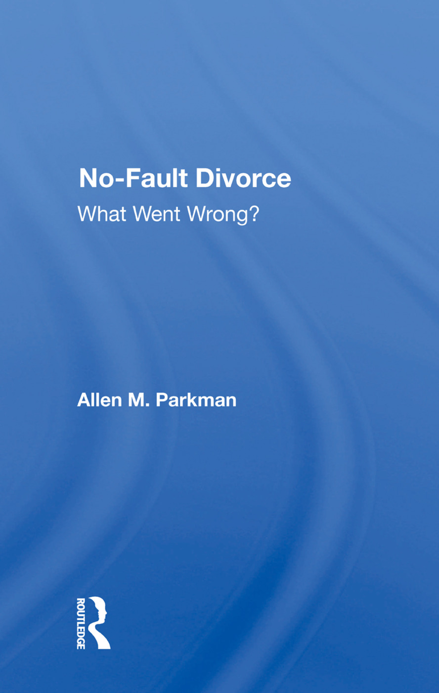No-Fault Divorce: What Went Wrong? book cover