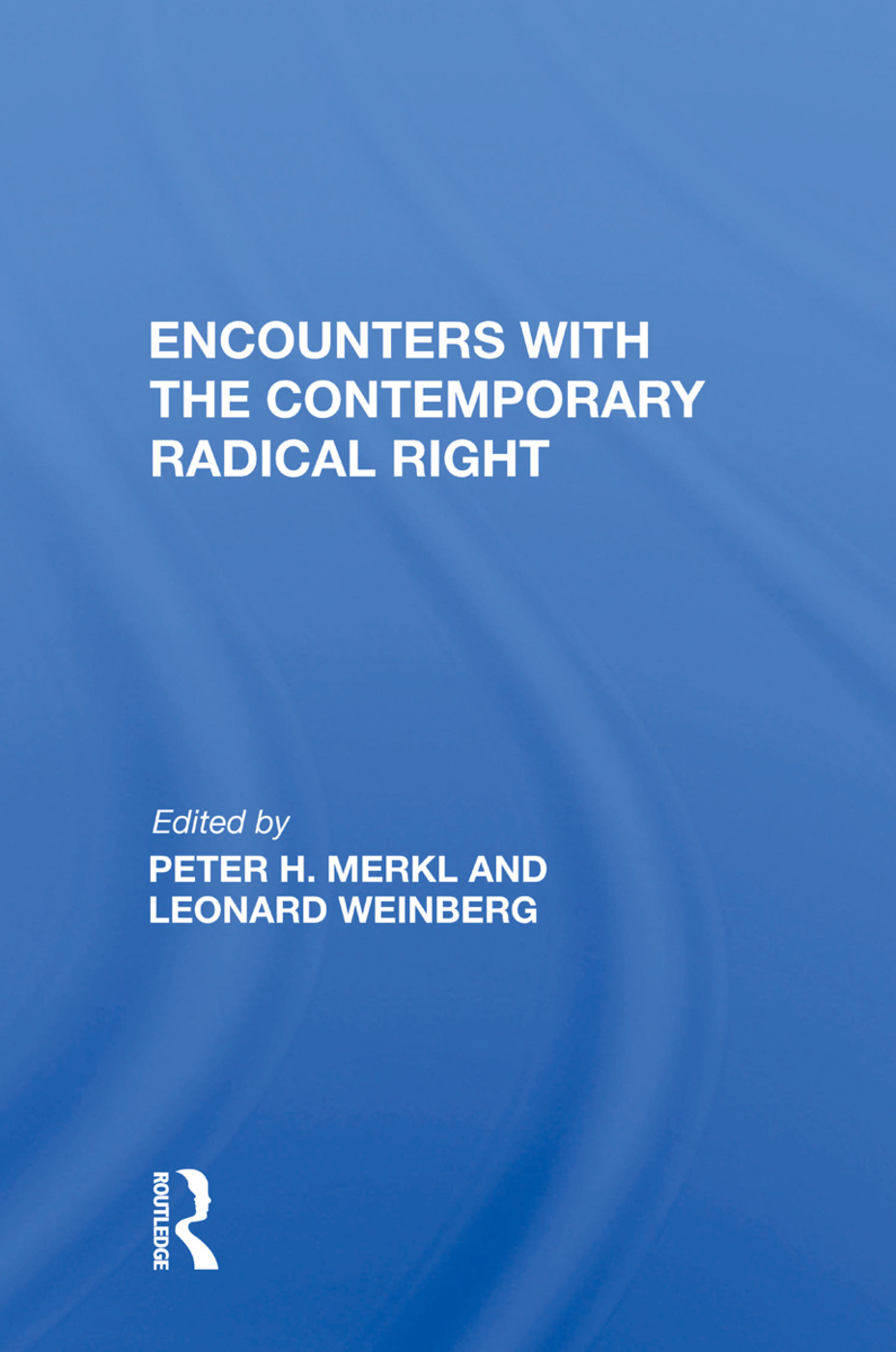 Encounters With The Contemporary Radical Right: 1st Edition (Paperback) book cover