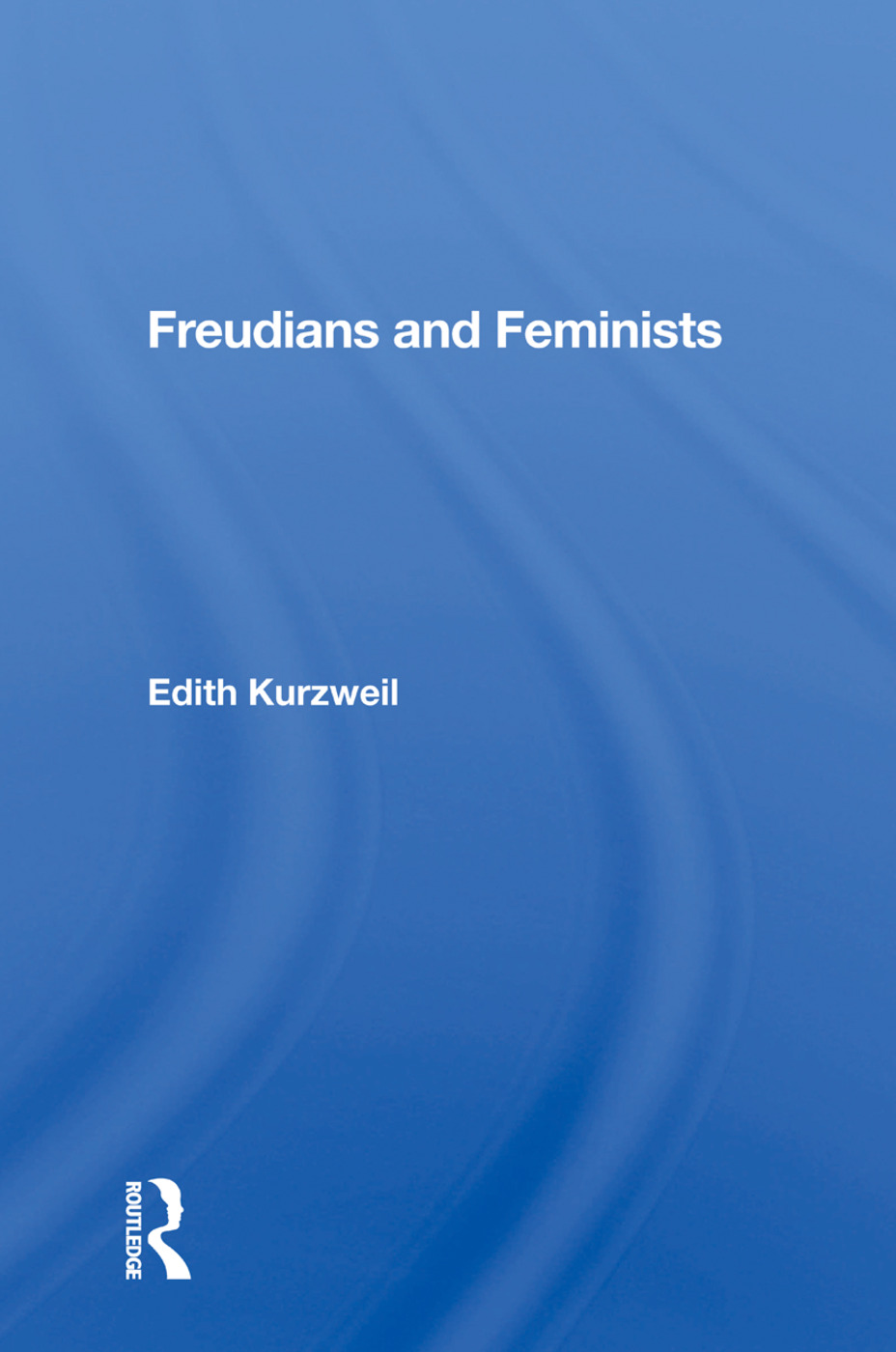 Freudians And Feminists: 1st Edition (Paperback) book cover