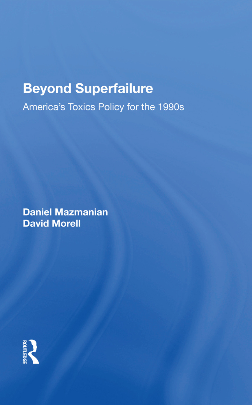 Beyond Superfailure: America's Toxics Policy For The 1990s book cover